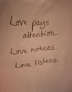 love-pays-attention